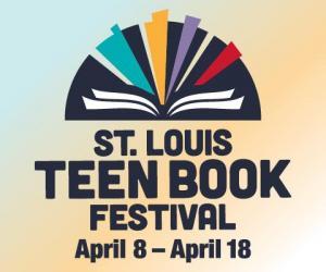 St. Louis Teen Book Festival - April 8-18